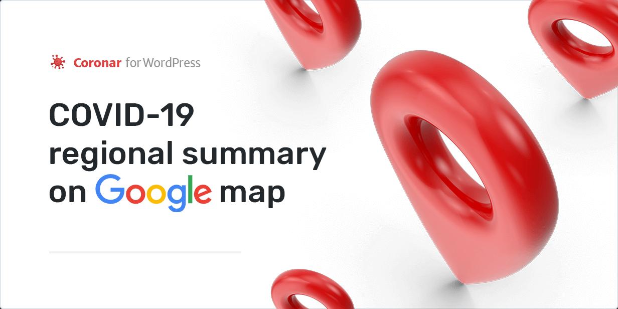 COVID-19 regional summary on Google maps